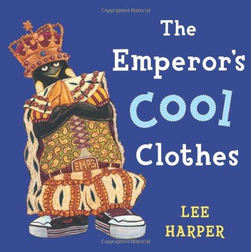 The Emperor's Cool Clothes: Lee Harper