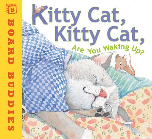 9780761459682: Kitty Cat, Kitty Cat, Are You Waking Up? (Broad Buddies)