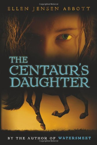 9780761459781: The Centaur's Daughter (Watersmeet series)