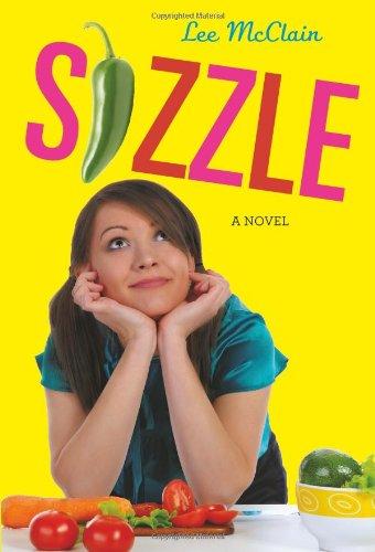 9780761459811: Sizzle: A Novel