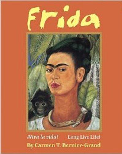 9780761459873: Frida: Viva La Vida! Long Live Life!