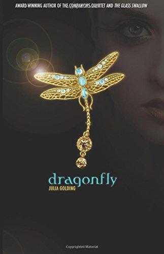 Dragonfly: Golding, Julia
