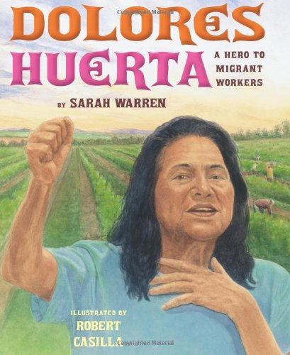 Dolores Huerta Format: Hardcover
