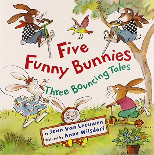 Five Funny Bunnies: Three Bouncing Tales (0761461140) by Jean Van Leeuwen