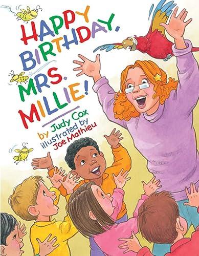 9780761461265: Happy Birthday, Mrs. Millie!