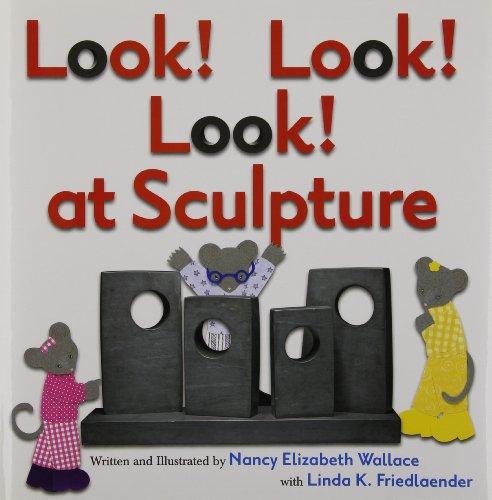 9780761461326: Look! Look! Look! at Sculpture