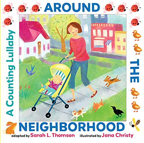 9780761461647: Around the Neighborhood: A Counting Lullaby
