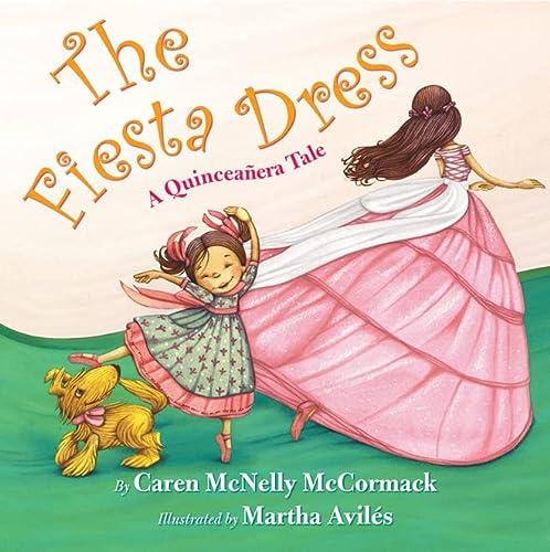 9780761462361: The Fiesta Dress: A Quinceanera Tale