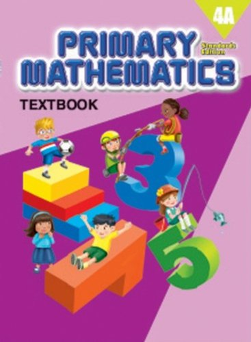 9780761469834: Primary Mathematics 4A Textbook (Standards Edition)
