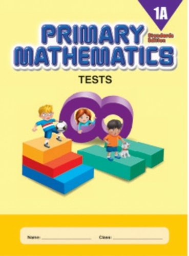 9780761470083: Primary Mathematics 1A Tests (Standards Edition)