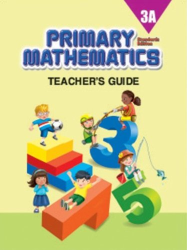Primary Mathematics 3A Teacher's Guide (Standards Edition)
