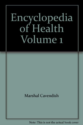 Encyclopedia of Health Third Edition Volume 1