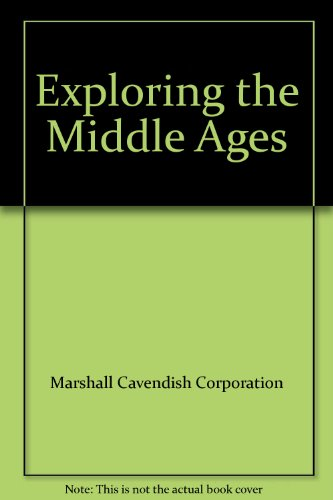 9780761476146: Exploring the Middle Ages