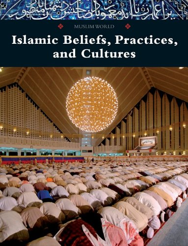 9780761479260: Islamic Beliefs, Practices, and Cultures (Muslim World)