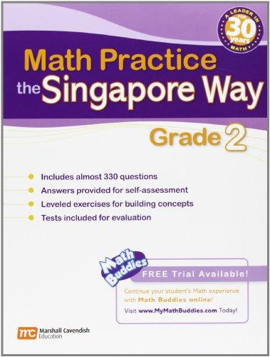 Math Practice the Singapore Way, Grade 2: Marshall Cavendish Education