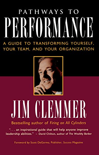 9780761500216: Pathways to Performance: A Guide to Transforming Yourself, Your Team, and Your Organization