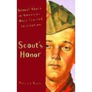 9780761500247: Scout's Honor: Sexual Abuse in America's Most Trusted Institution