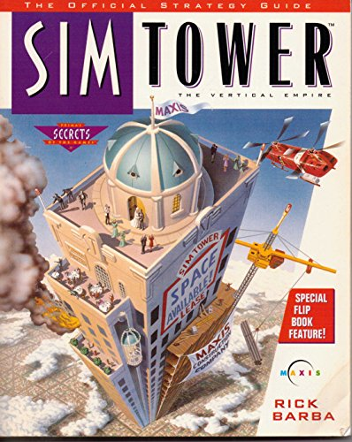 9780761500421: Simtower: The Official Strategy Guide (Prima's Secrets of the Games)