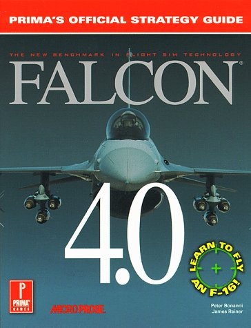 9780761501084: Falcon 4.0: Prima's Official Strategy Guide