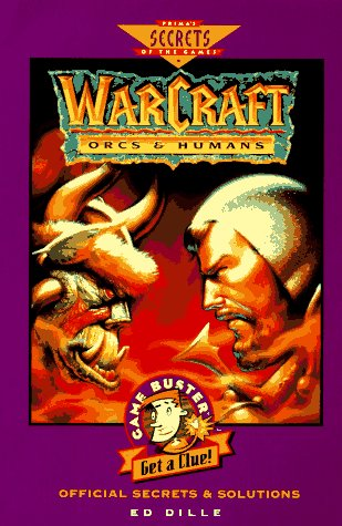 9780761501435: Warcraft: Orcs and Humans - The Official Strategy Guide (Gamebuster Series)