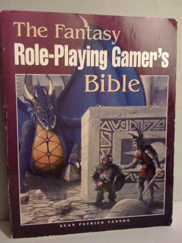 Fantasy Role-Playing Gamer's Bible: Fannon, Sean Patrick