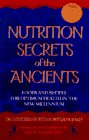 9780761503408: Nutrition Secrets of the Ancient: Foods and Recipes for Optimum Health in the New Millennium