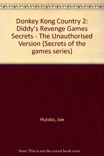 9780761503538: Donkey Kong Country 2: Diddy's Kong Quest: Unauthorized Game Secrets (Prima's Secrets of the Games)