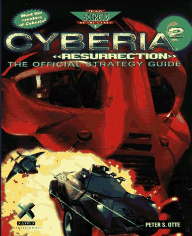 9780761504115: Cyberia 2 Resurrection: The Official Strategy Guide