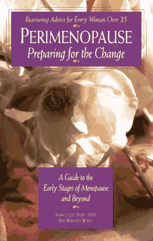 9780761504375: Perimenopause - Preparing for the Change: A Guide to the Early Stages of Menopause and Beyond