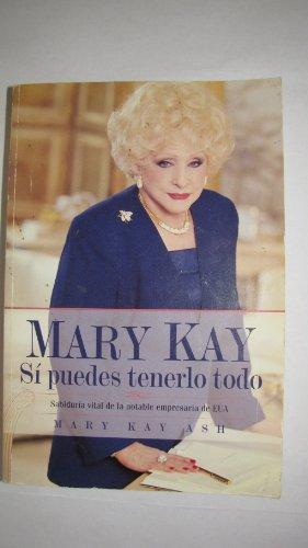 9780761504856: Mary Kay - Si puedes tenerlo todo (Spanish Edition)