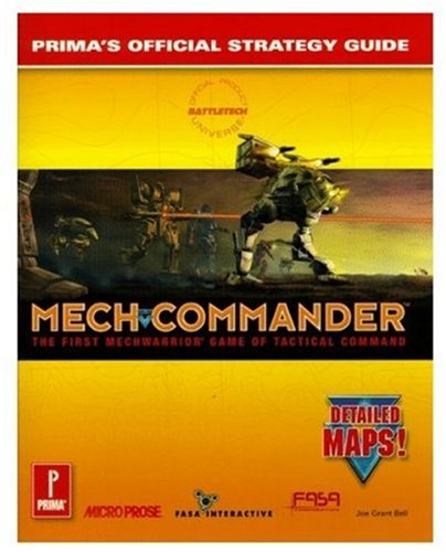 MechCommander: Prima's Official Strategy Guide (0761505563) by Joe Grant Bell