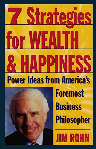 9780761506164: 7 Strategies for Wealth & Happiness: Power Ideas from America's Foremost Business Philosopher