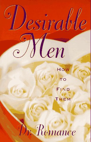 Desirable Men: How to Find Them: Fagan, Nancy
