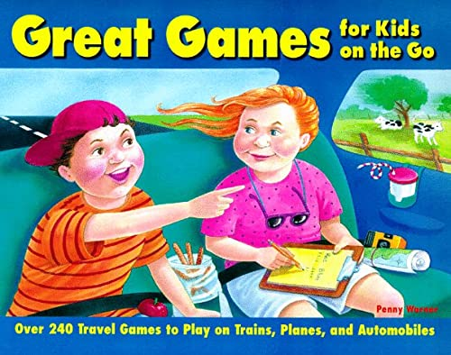 9780761506263: Great Games for Kids on the Go: Over 240 Travel Games to Play on Trains, Planes, and Automobiles