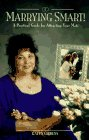 9780761506591: Marrying Smart!: A Practical Guide for Attracting Your Mate