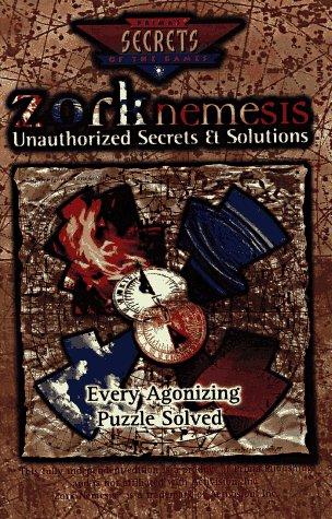 9780761507116: Zork Nemesis (Secrets of the Games Series