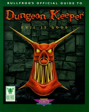 9780761507147: Bullfrog's Official Guide to Dungeon Keeper