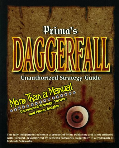 9780761507154: Daggerfall: Unauthorized Strategy Guide (Secrets of the Games Series)