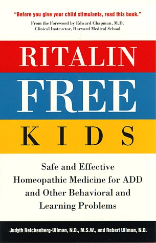 9780761507192: Ritalin-Free Kids: Safe and Effective Homeopathic Medicine for ADD and Other Behavioral and Learning Problems