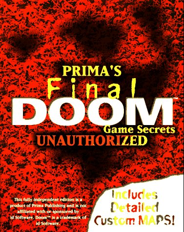9780761507239: Final Doom: Unauthorised Secrets (Secrets of the Games Series)