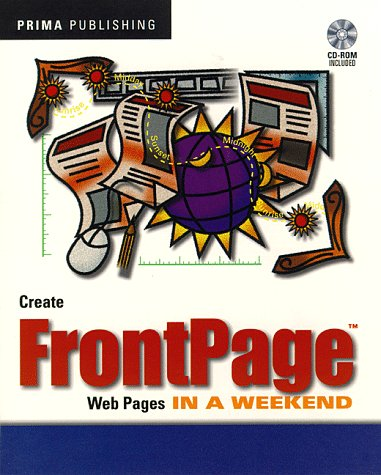 9780761507437: Create Front Page Web Pages in a Weekend