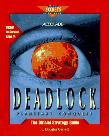 9780761508830: Deadlock: Planetary Conquest: The Official Strategy Guide (Secrets of the Games Series)
