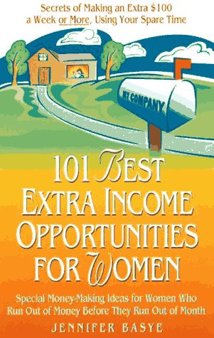 9780761509165: 101 Best Extra-Income Opportunities for Women