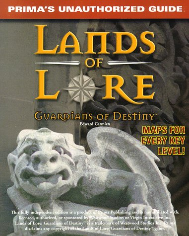9780761509288: Lands of Lore: Guardians of Destiny: Unauthorized Game Secrets (Secrets of the Games Series)