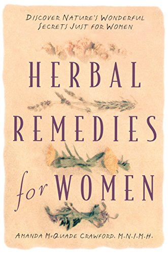 9780761509806: Herbal Remedies for Women: Discover Nature's Wonderful Secrets Just for Women