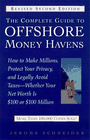 9780761509967: Complete Guide to Offshore Money Havens