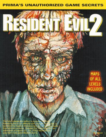 9780761510277: Resident Evil 2: Unauthorized Game Secrets (Secrets of the Games Series)