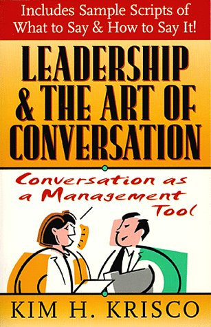 9780761510307: Leadership and the Art of Conversation