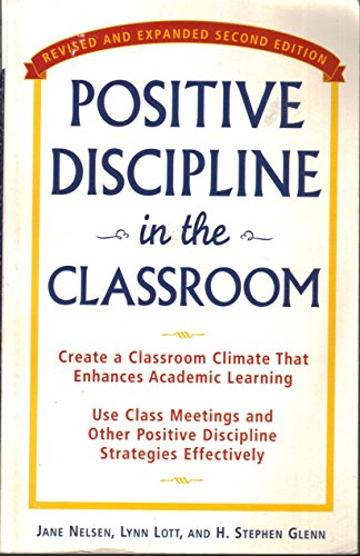 9780761510598: Positive Discipline in the Classroom