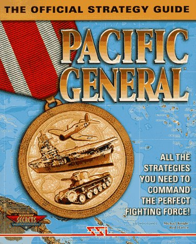 9780761510734: Pacific General: The Official Strategy Guide (Secrets of the Games Series)